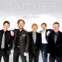 Reunited — Gaither Vocal Band
