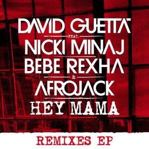 David Guetta, Bebe Rexha, Nicki Minaj, Afrojack - Hey Mama