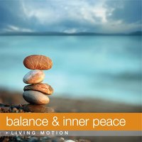 Balance & Inner Peace, Living Motion — сборник