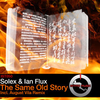 The Same Old Story — Solex, Solex & Ian Flux, Ian Flux