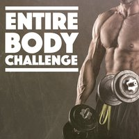 Entire Body Challenge — Workout Music
