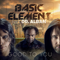 Good to You — Basic Element