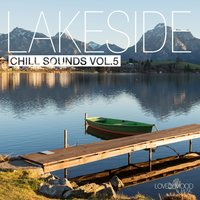 Lakeside Chill Sounds, Vol. 5 — сборник