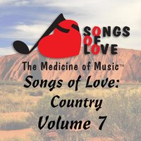 Songs of Love: Country, Vol. 7 — сборник