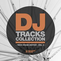 DJ Tracks Collection - Tech House Edition, Vol. 2 — сборник