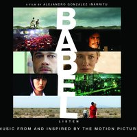 Babel - Music From And Inspired By The Motion Picture — сборник