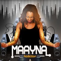 Addiction — Maayna