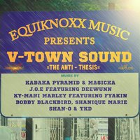 Equiknoxx Music Presents V-Town Sound: The Anti-Thesis - EP — сборник