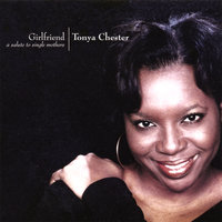 Girlfriend — Tonya Chester