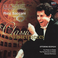 Respighi - Pines of Rome & Fountains of Rome — Budapest Philharmonic Orchestra, Rico Saccani, Отторино Респиги