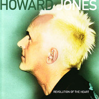 Revolution  Of The Heart — Howard Jones