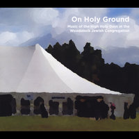 On Holy Ground: Music of the High Holy Days at the Woodstock Jewish Congregation — Rabbi Jonathan Kligler