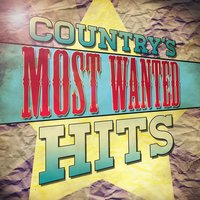 Country's Most Wanted Hits — Country Nation
