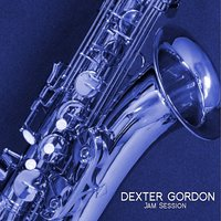Jam Session — Dexter Gordon
