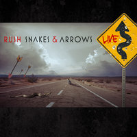 Snakes & Arrows Live — Rush