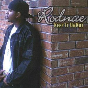 Rodnae - Unkut Remix