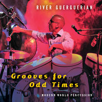 Grooves for Odd Times — River Guerguerian