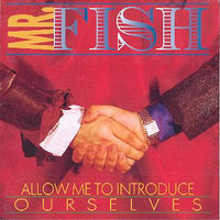 Allow Me to Introduce Ourselves — Mr. Fish feat. Andy Szikla