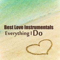 Best Love Instrumentals: Everything I Do — The O'Neill Brothers Group