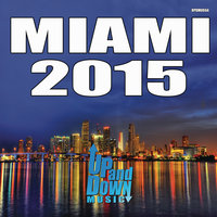 Miami 2015 Up & Down — сборник