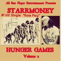 Hunger Games, Vol. 2: Role Play — Starrmoney