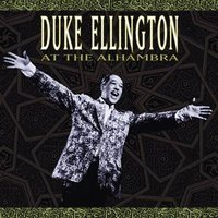 At The Alhambra — Duke Ellington