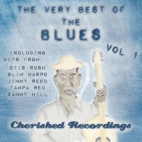 The Very Best of the Blues, Vol. 1 — сборник
