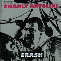Crash — Charly Antolini