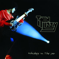 Whiskey In The Jar — Thin Lizzy