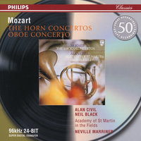 Mozart: The Horn Concertos; Oboe Concerto — Sir Neville Marriner, Academy of St. Martin in the Fields, Neil Black, Alan Civil