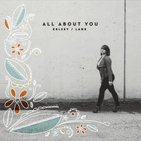 All About You — Kelsey Lane