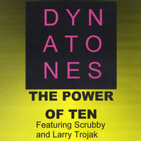 The Power of Ten — The Dynatones