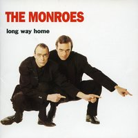 Long Way Home — The Monroes