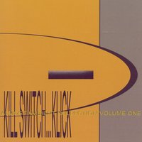 Almost Ambient Collection Volume One — Kill Switch...Klick