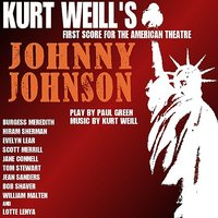 Johnny Johnson (Kurt Weill's First Score for the American Theatre) — сборник