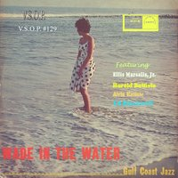 Gulf Coast Jazz: Wade in the Water — Ed Blackwell, Richard Payne, Alvin Batiste, Harold Battiste, American Jazz Quintet, Ellis Marsalis, Jr.