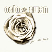 For the Best — Oslo Swan