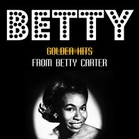 Golden Hits — Betty Carter