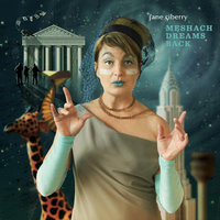Meshach Dreams Back — Jane Siberry
