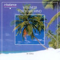 Wellness For Your Mind — Arno