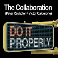 Do It Properly — Peter Rauhofer, Victor Calderone