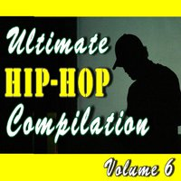 Ultimate Hip-Hop Compilation, Vol. 6 (Cover Songs) — Monte Jones Band