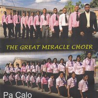Pa Calo — The Great Miracle Choir