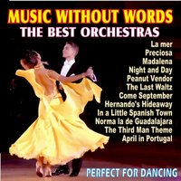 Music Without Words, The Best Orchestras, Perfect For Dancing — сборник
