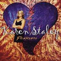 Fearless — Karen Staley