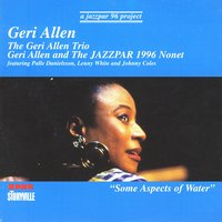 Some Aspects Of Water — Lenny White, Geri Allen, Johnny Coles, Palle Danielsson