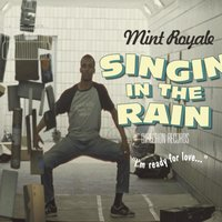 Singing In The Rain — Mint Royale