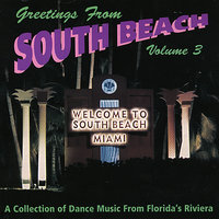 Greetings From South Beach Vol. 3 — сборник