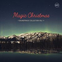 Magic Christmas - Soundtrack Collection, Vol. 1 — сборник