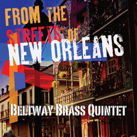 From the Streets of New Orleans — Beltway Brass Quintet